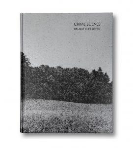 Helmut Giersiefen | Publikationen | Crime Scenes